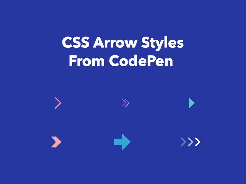 CSS Arrows From CodePen - Freebie Supply