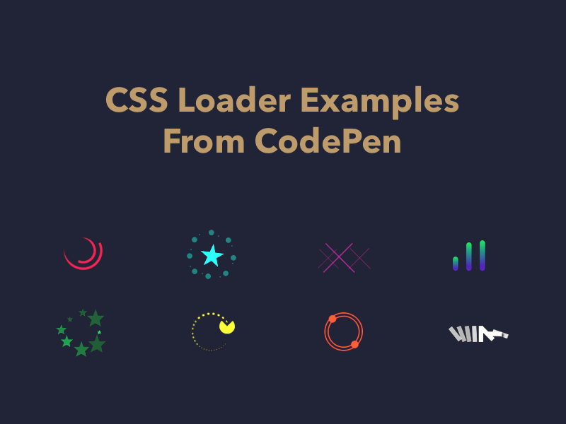 35+ CSS Loader Examples From CodePen 2018 - Freebie Supply