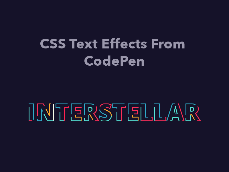 40+ CSS Text Effects From CodePen 2018 - Freebie Supply
